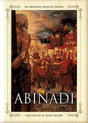 Abinadi: A Musical Drama