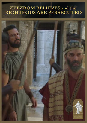 Alma 14: Zeezrom Believes and the Righteous are Persecuted