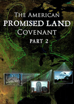 The American Promised Land Covenant Part 2: Book of Mormon Heartland Evidences