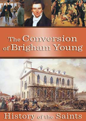 The Conversion of Brigham Young