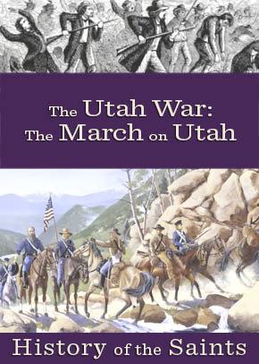 The Utah War Part 2: The March on Utah