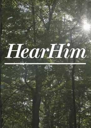 Hear Him