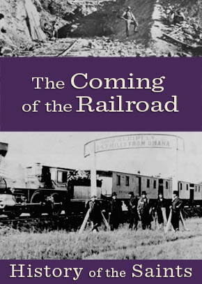 The Coming of the Railroad