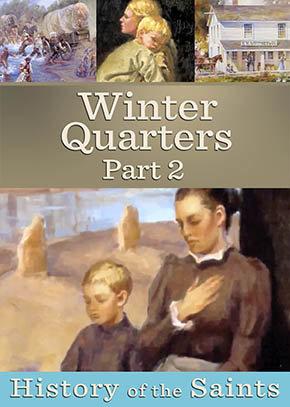 Winter Quarters part 2: Life in Winter Quarters