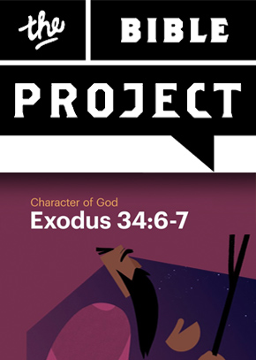 Character of God - Exodus 34:6-7