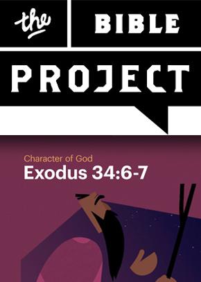 Character of God - Exodus 34:6-7