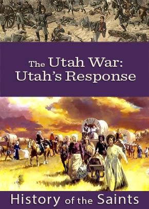 The Utah War Part 4: Utah's Response