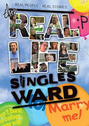The Real Life Singles Ward