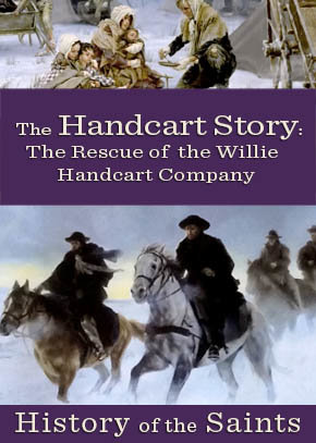 The Handcart Story Part 6: The Rescue of the Willie Handcart Company