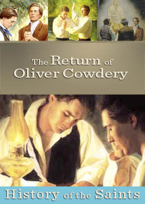 The Return of Oliver Cowdery