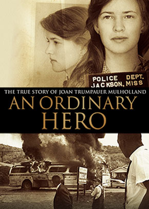 An Ordinary Hero: The True Story of Joan Trumpauer Mulholland