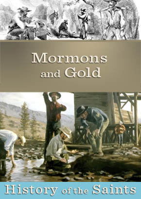 Mormons and Gold