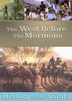 The West Before Mormons