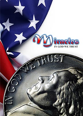 Miracles: In God We Trust