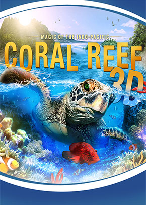 Coral Reef 3D: Magic of the Indo-Pacific
