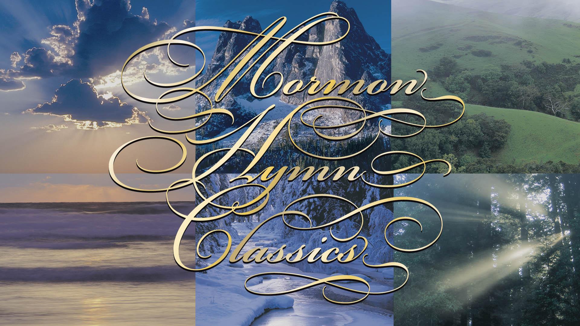 Mormon Hymn Classics