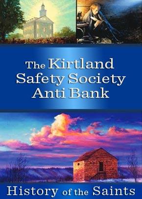 The Kirtland Safety Society Anti-bank