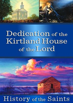 Dedication of the Kirtland House of the Lord