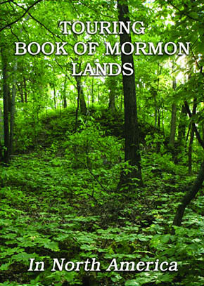 Touring Book of Mormon Lands in North America