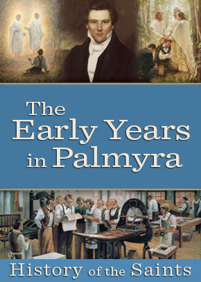 The Early Years in Palmyra