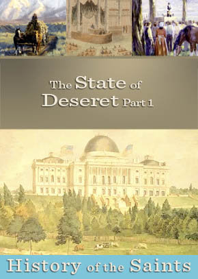 The State of Deseret Part 1