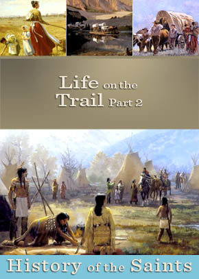 Life on the Trail Part 2