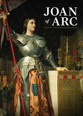 Joan of Arc: A BYUtv Original Production