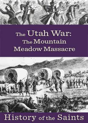 The Utah War Part 3: The Mountain Meadows Massacre