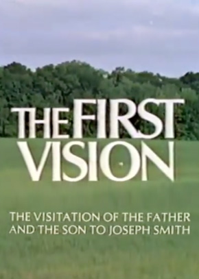 The First Vision: The Visitation of the Father and the Son to Joseph Smith