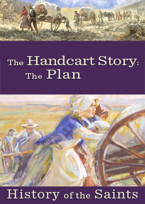 The Handcart Story: The Plan