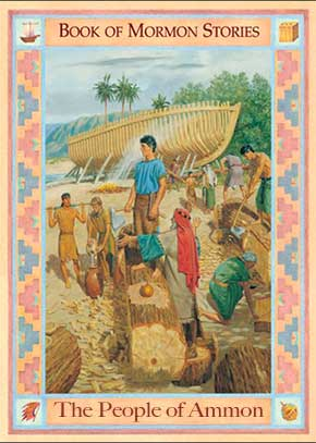 Book of Mormon Stories: The People of Ammon