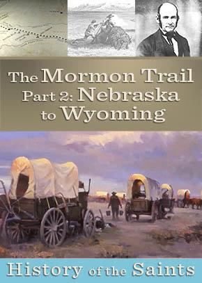 The Mormon Trail Part 2: Nebraska to Wyoming