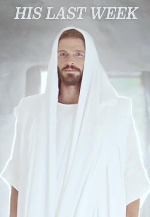 Bible Videos-His Last Week