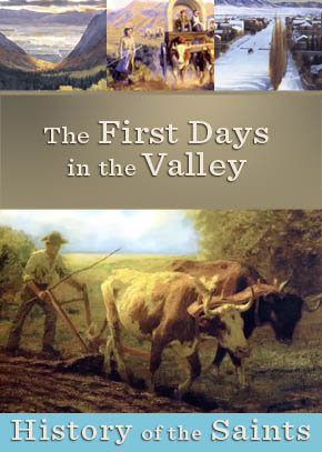 The First Days in the Valley