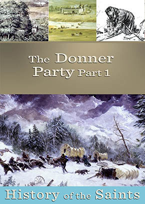 The Donner Party Part 1: The Hastings Cutoff