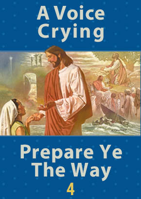 A Voice Crying • Prepare Ye the Way