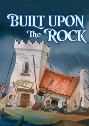 Built Upon the Rock