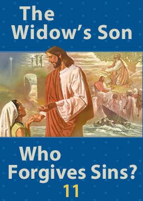 The Widow's Son • Who Forgives Sins?
