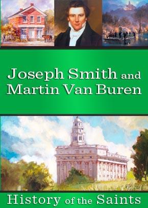 Joseph Smith and Martin Van Buren
