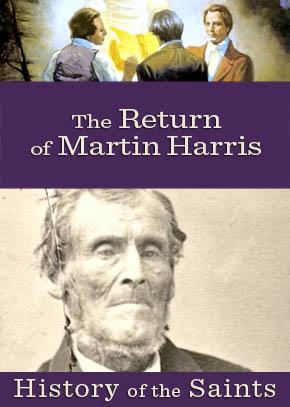 The Return of Martin Harris
