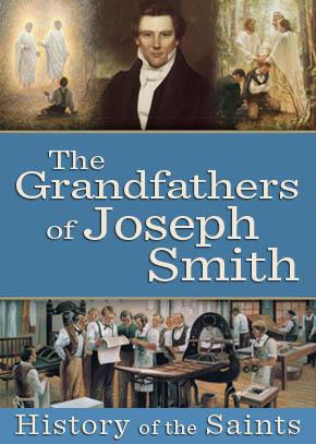 The Grandfathers of Joseph Smith