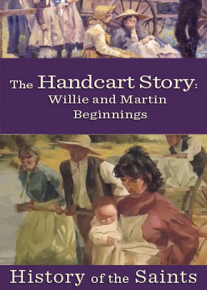 The Handcart Story Part 3: Willie and Martin Beginnings