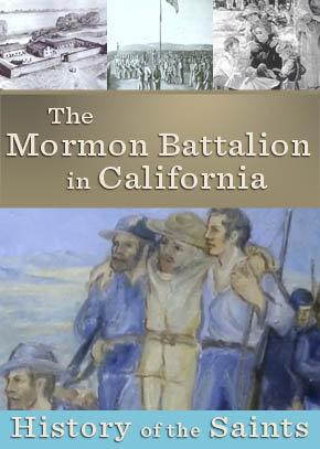 The Mormon Battalion in California