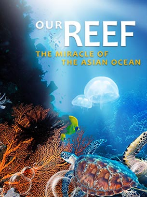 Our Reef: The Miracle of the Asian Ocean