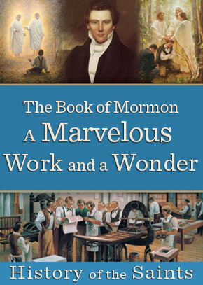 The Book of Mormon, A Marvelous Work and a Wonder