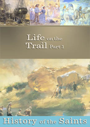 Life on the Trail Part 1