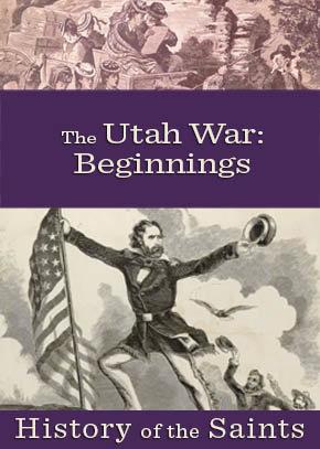 The Utah War Part 1: Beginnings