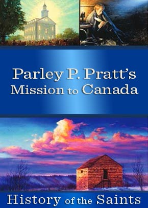 Parley P. Pratt's Mission to Canada