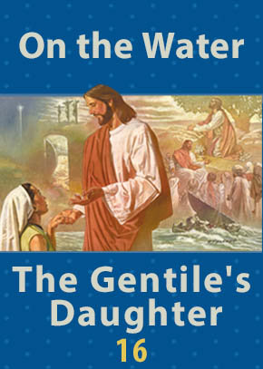On the Water • The Gentile's Daughter