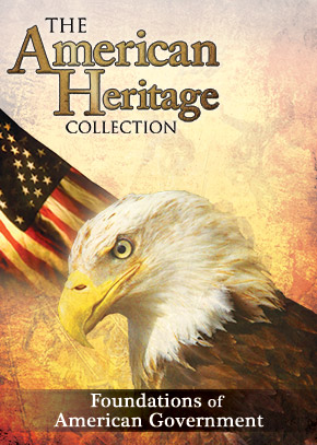 American Heritage Collection S-1 Ep 4: Foundations of American Government